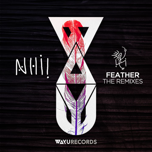 WAYU030 - Nhii, Pippermint - Feather (The Remixes)